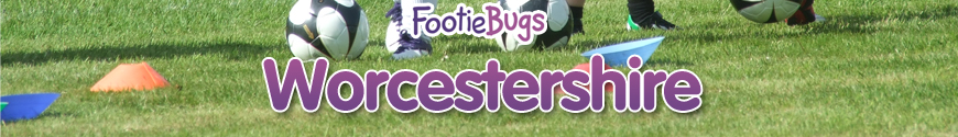 FootieBugs Worcestershire - Offering football for kids ages 3-11 years!